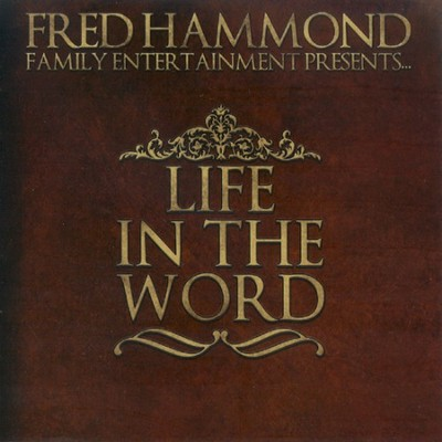 Life In The Word CD/DVD   -     By: Fred Hammond