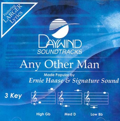Any Other Man Acc, CD  -     By: Ernie Haase & Signature Sound
