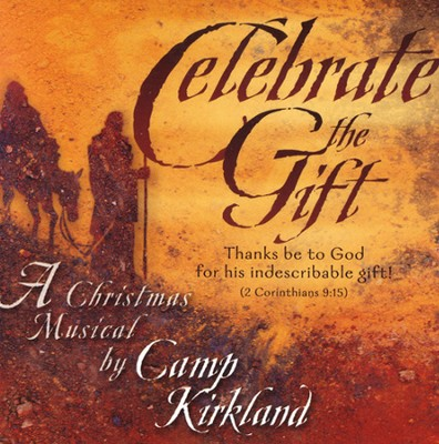 Celebrate The Gift, Stereo CD  -     By: Camp Kirkland