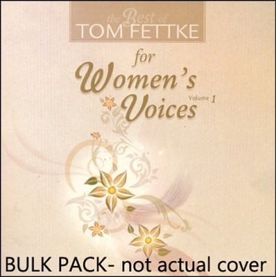 Best Of Tom Fettke/Women's Voices, V1, Blk CD  -     By: Tom Fettke