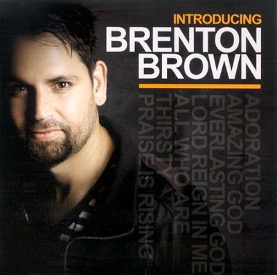Introducing Brenton Brown CD   -     By: Brenton Brown