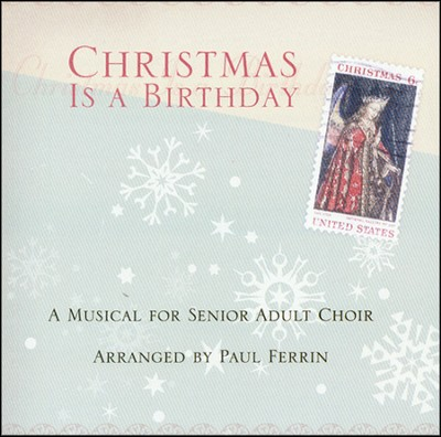 Christmas Is A Birthday, Stereo CD  -     By: Paul Ferrin