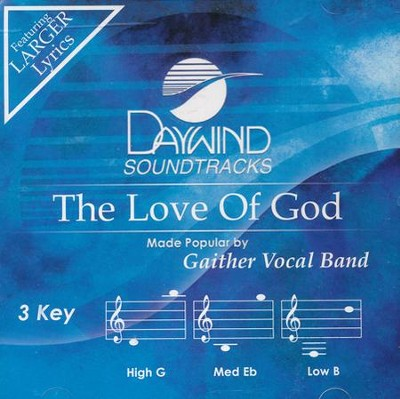 The Love Of God, Acc CD   -     By: Gaither Vocal Band
