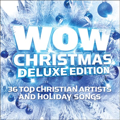 WOW Christmas (Blue), Deluxe Edition   -     By: Various Artists