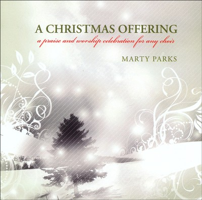 Christmas Offering, A, Stereo CD  -     By: Marty Parks