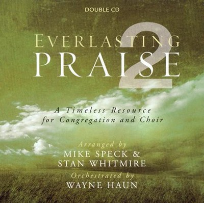 Everlasting Praise 2, Double Stereo CD  -     By: Mike Speck, Stan Whitmire