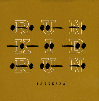 Patterns   -     By: Run Kid Run