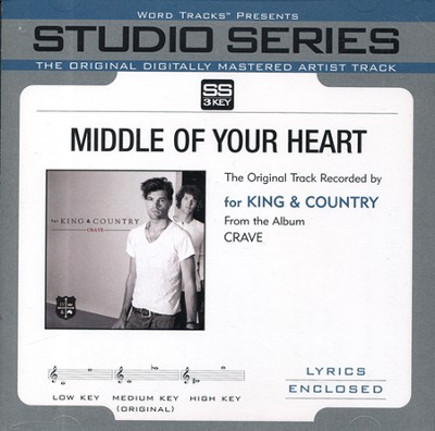 Middle Of Your Heart Acc, CD  -     By: for King & Country