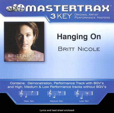 Hanging On, Accompaniment CD   -     By: Britt Nicole