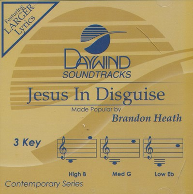 Jesus In Disguise   -     By: Brandon Heath