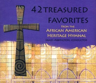 42 Treasured Favorites: From the African American Heritage Hymnal  -