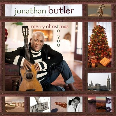 Merry Christmas to You   -     By: Jonathan Butler