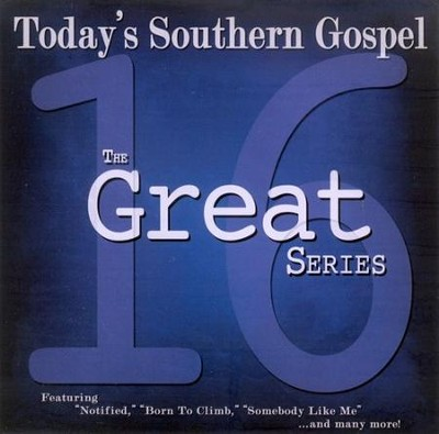 16 Great Today's Southern Gospel CD   -