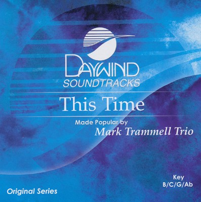 This Time  -     By: Mark Trammell Trio