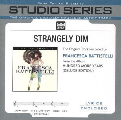 Strangely Dim (Original Key Performance Track With Background Vocals)  [Music Download] -     By: Francesca Battistelli