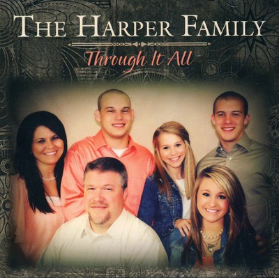 Through It All   -     By: The Harper Family