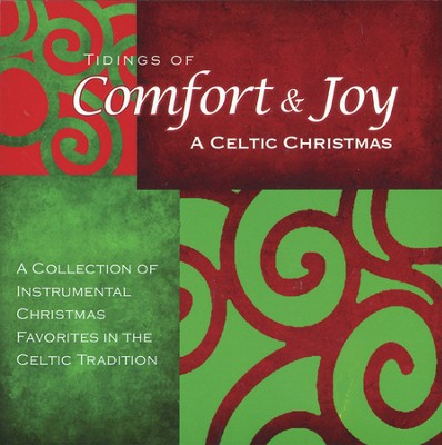 Tidings of Comfort & Joy: A Celtic Christmas   -