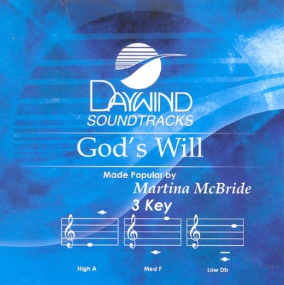 God's Will, Accompaniment CD   -     By: Martina McBride