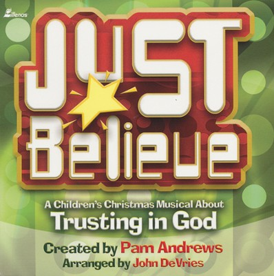 Just Believe, Stereo CD  -     By: Pam Andrews