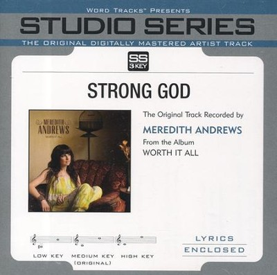 Strong God (Original Key Performance Track With Background Vocals)  [Music Download] -     By: Meredith Andrews