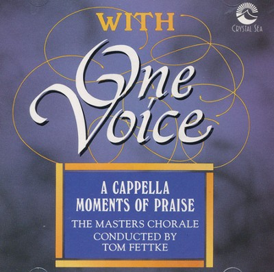 With One Voice, Stereo CD  -     By: Tom Fettke