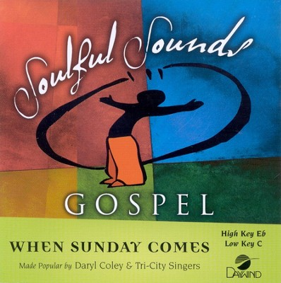 When Sunday Comes, Accompaniment CD   -     By: Daryl Coley