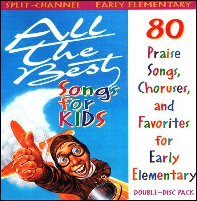 All The Best Songs For Kids,Early Elementary  Split-Channel CD  -