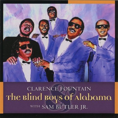 Clarence Fountain & The Blind Boys of Alabama   -     By: The Blind Boys of Alabama