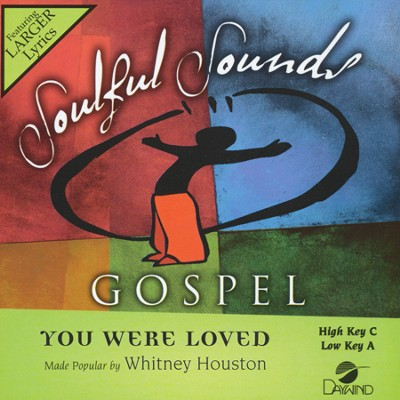 You Were Loved Acc, CD  -     By: Whitney Houston