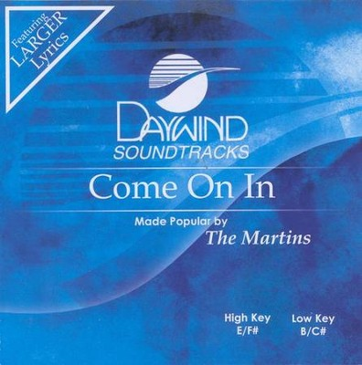 Come On In, Accompaniment CD   -     By: The Martins