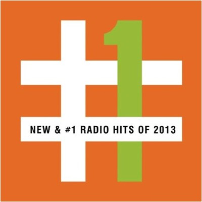 New & #1 Radio Hits of 2013   -     By: Various Artists