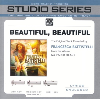 Beautiful, Beautiful - Low Key Performance Track w/o Background Vocals  [Music Download] -     By: Francesa Battistelli