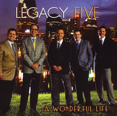 A Wonderful Life   -     By: Legacy Five