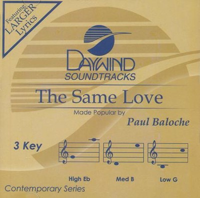 The Same Love Acc, CD  -     By: Paul Baloche