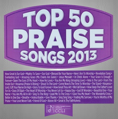 Top 50 Praise & Worship Songs 2013   -     By: Maranatha! Singers