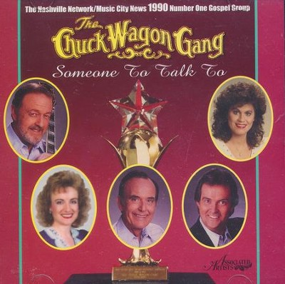 Someone To Talk To, Compact Disc [CD]   -     By: The Chuck Wagon Gang
