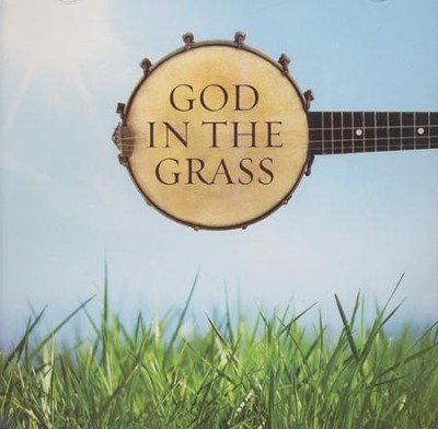 God In The Grass   -     By: Various Artists