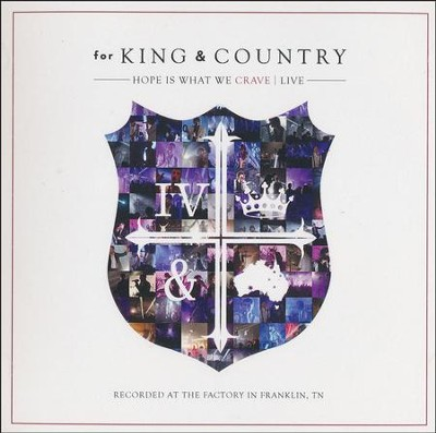 Hope Is What We Crave: Live CD/DVD   -     By: for KING & COUNTRY