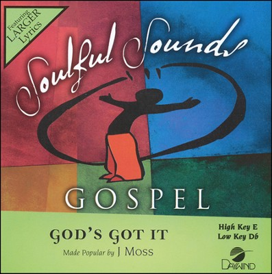 God's Got It Acc, CD  -     By: J Moss