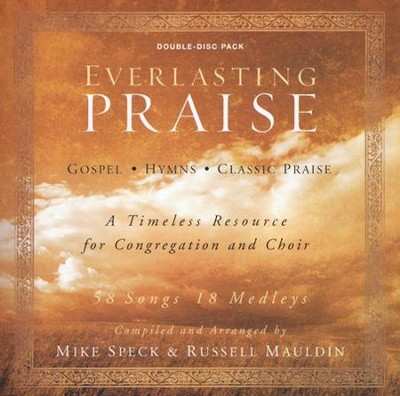 Everlasting Praise, Double Stereo CD  -     By: Mike Speck, Russell Mauldin