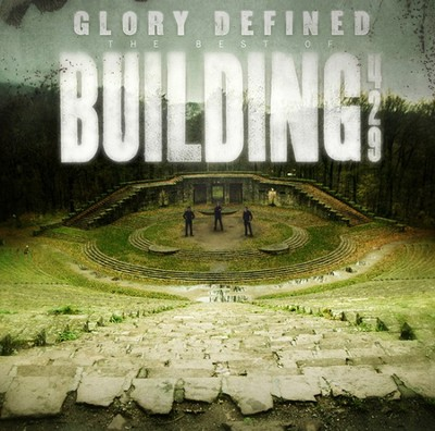 Glory Defined: The Best of Building 429 CD   -     By: Building 429