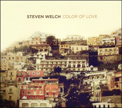 Color of Love   -     By: Steven Welch