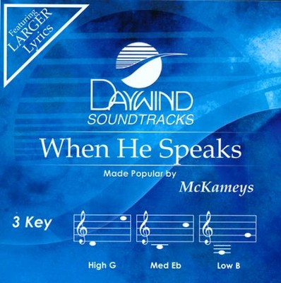 When He Speaks Acc, CD  -     By: The McKameys