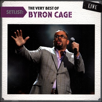 Setlist: The Very Best of Byron Cage Live   -     By: Byron Cage