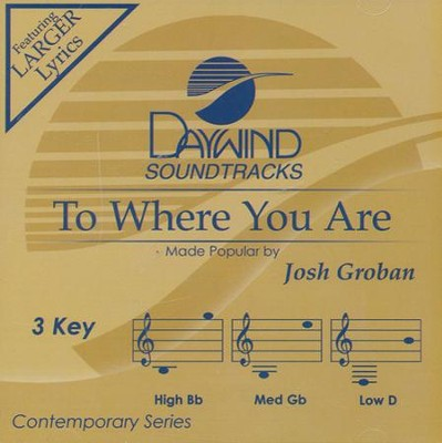 To Where You Are Acc, CD  -     By: Josh Groban