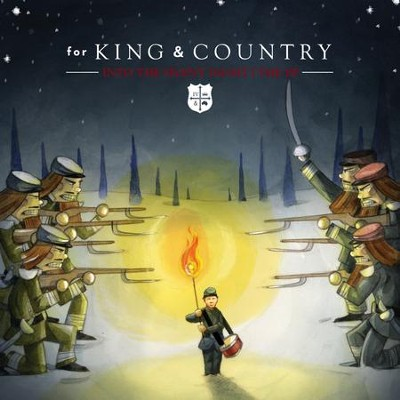 Into The Silent Night EP   [Music Download] -     By: for KING & COUNTRY