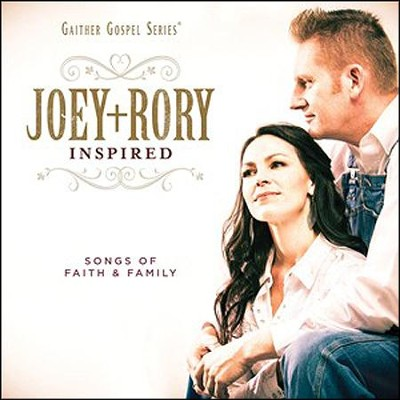 Joey+Rory Inspired: Songs of Faith & Family   -     By: Joey & Rory