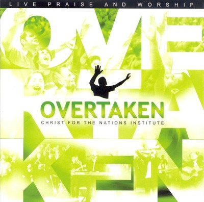 Overtaken CD/DVD   -     By: Christ For The Nations