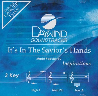 It's in the Savior's Hands Acc, CD - Slightly Imperfect  -     By: The Inspirations