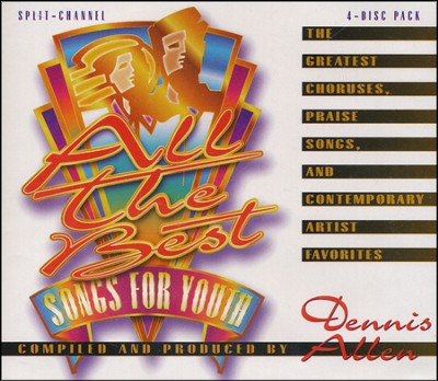 All The Best Songs For Youth S/C CD 4-Pack  -     By: Dennis Allen